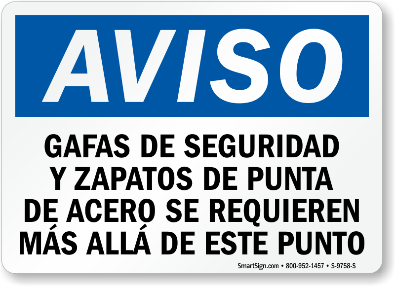 Spanish Safety Glasses, Steel Toe Shoes Required Sign