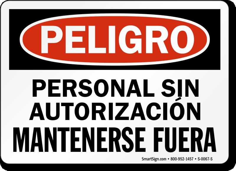 Peligro Personal Sin Autorizacion, Mantenerse Fuera Spanish Sign