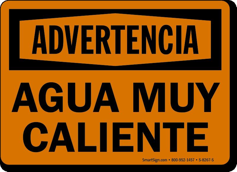 Spanish Advertencia Agua Muy Caliente Sign