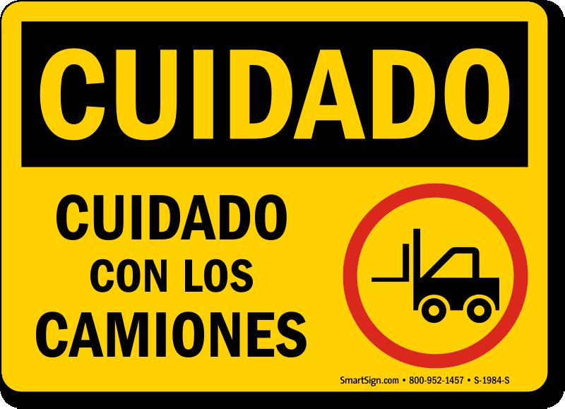 Cuidado Cuidado Con Los Camiones Spanish Sign