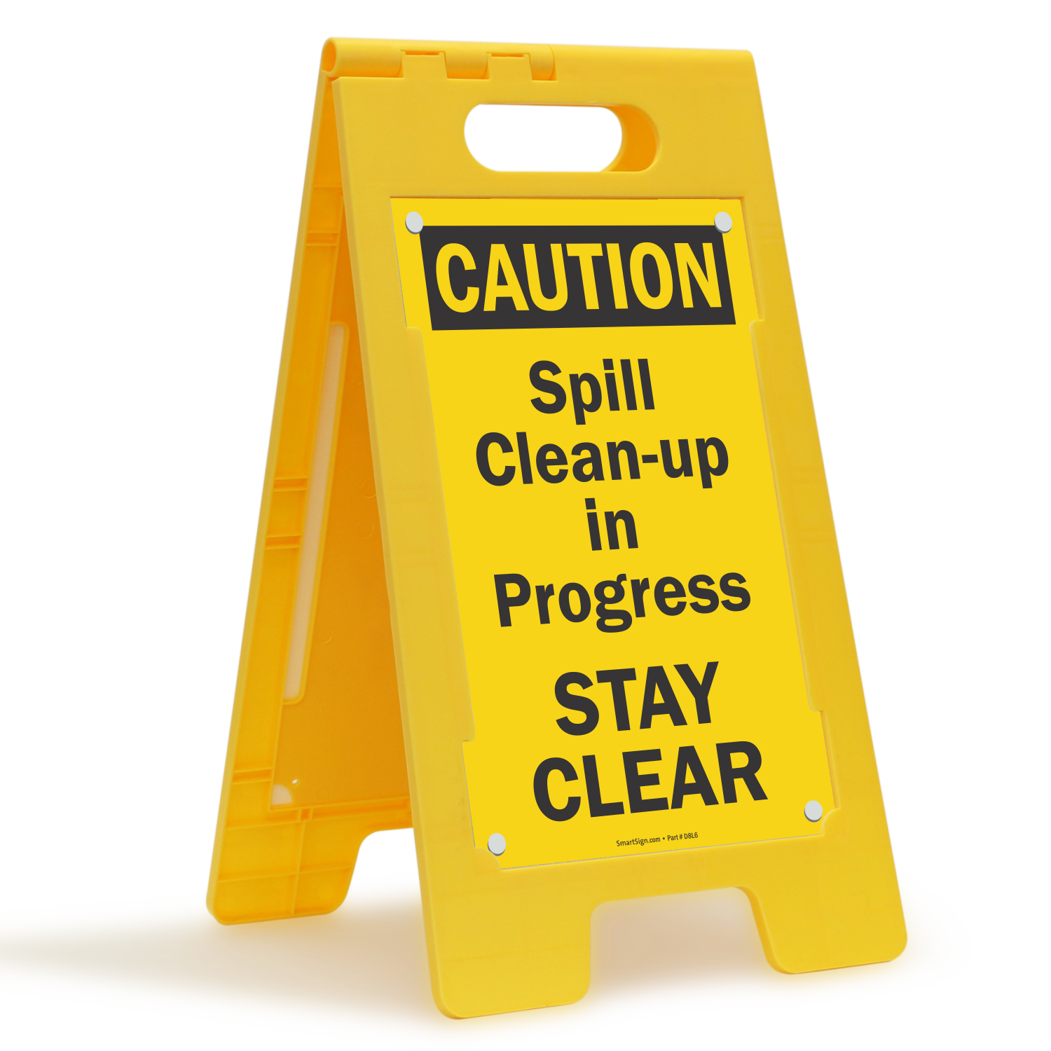 Spill Clean-Up In Progress Stay Clear Free-Standing Sign