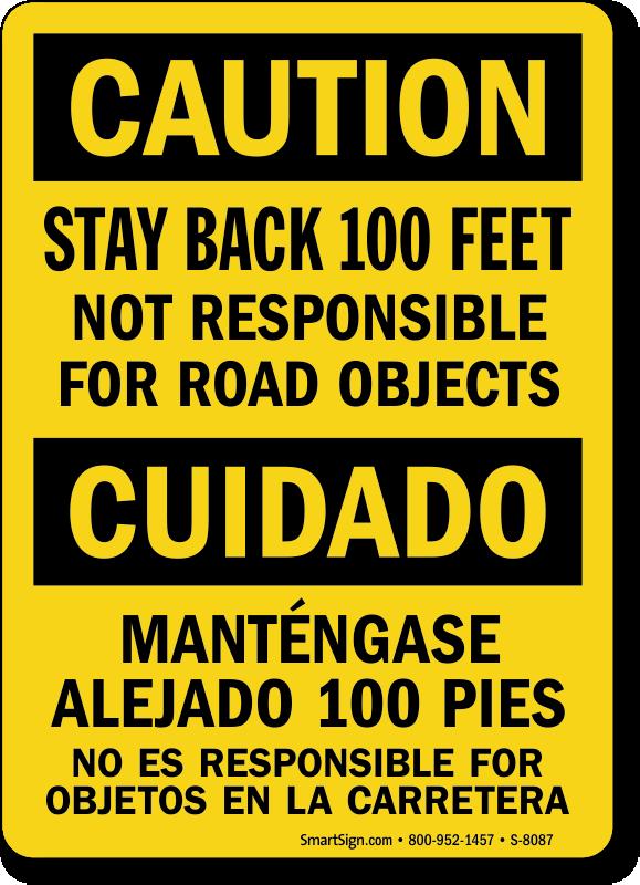 Stay Back 100 Feet Bilingual Sign