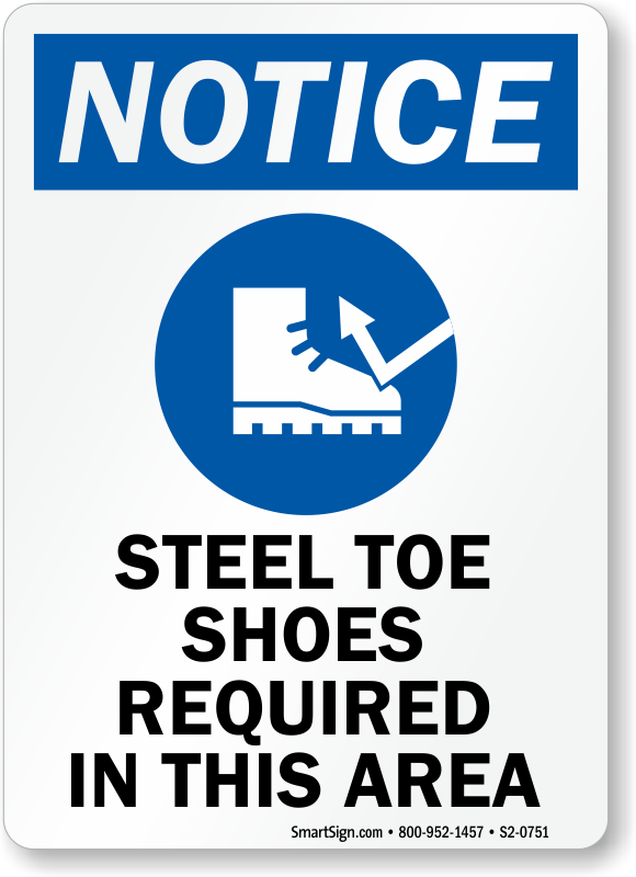 Steel Toe Shoes Required In Area Sign