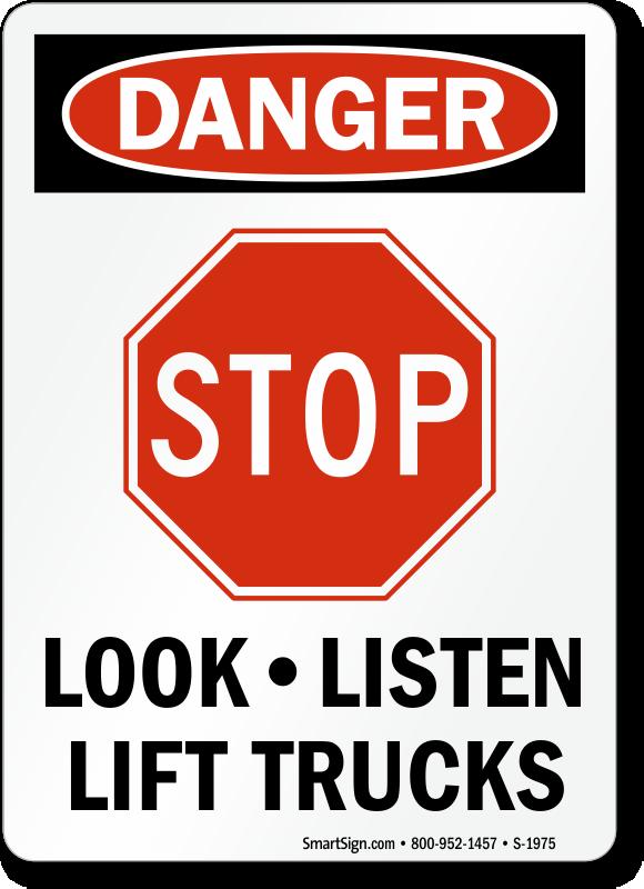 Danger Stop Look Listen Lift Trucks Sign Sku S 1975