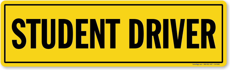 Crafty image with regard to student driver sign printable