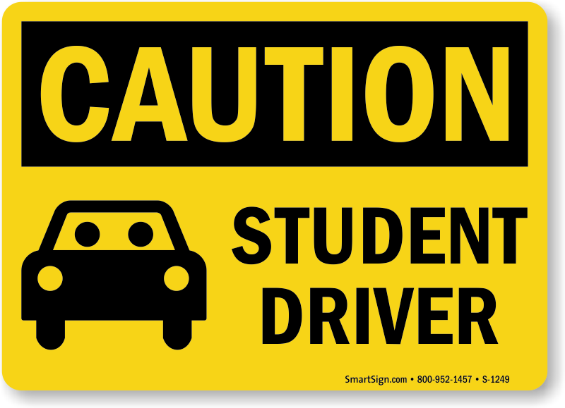 Student Driver Caution Sign  Made In Usa, Sku S1249. Masters Programs For English Majors. Bajaj Allianz General Insurance Co Ltd. Essay Writers For Hire University West Sweden. Opening Up A New Bank Account. Cleveland State University Human Resources. Fitness Equipment Of Eugene Home Repair Loan. Online Accounting Bachelor Degree. Springfield College Of Human Services