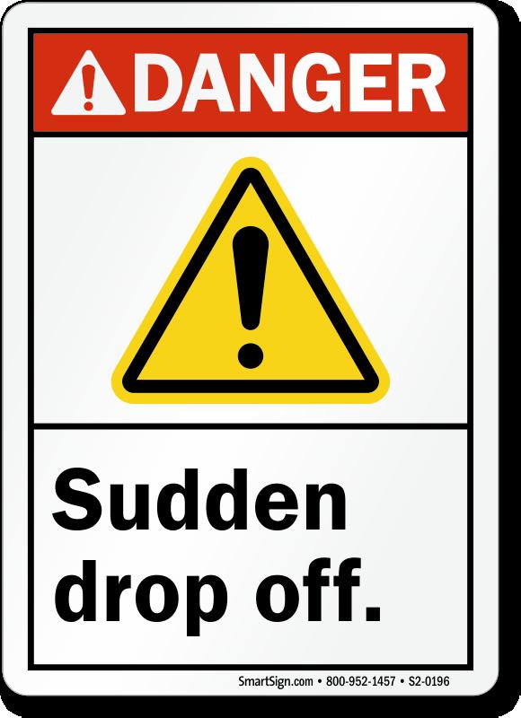 Sudden Drop Off Ansi Danger Sign Quick Delivery Sku S2