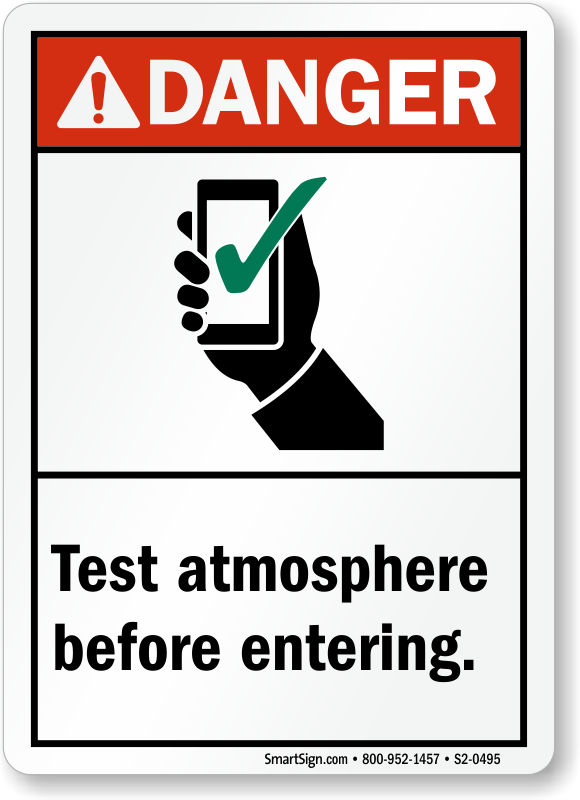 Test Atmosphere Before Entering ANSI Danger Sign