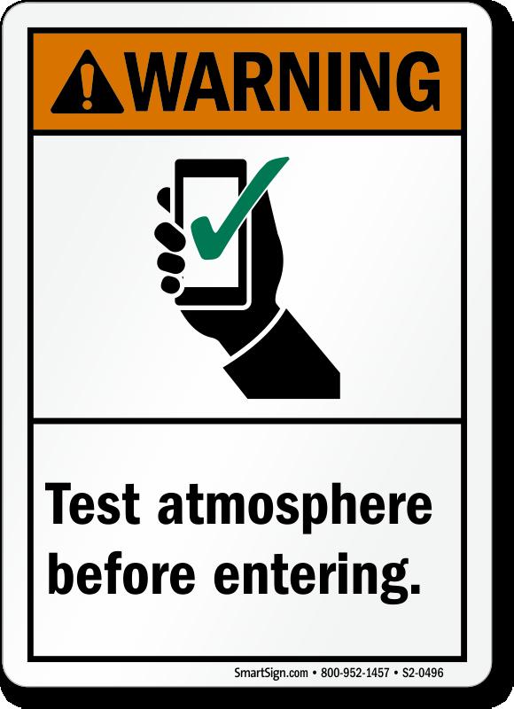 Test Atmosphere Before Entering ANSI Warning Sign
