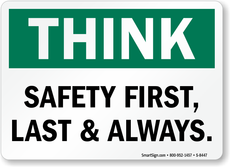 green amp white think safety signs for your workplace