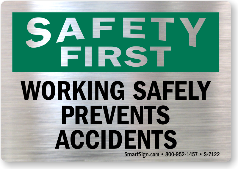 safety first amp work safely signs   mysafetysign