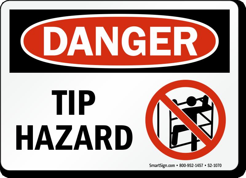 Tip Hazard Danger Sign