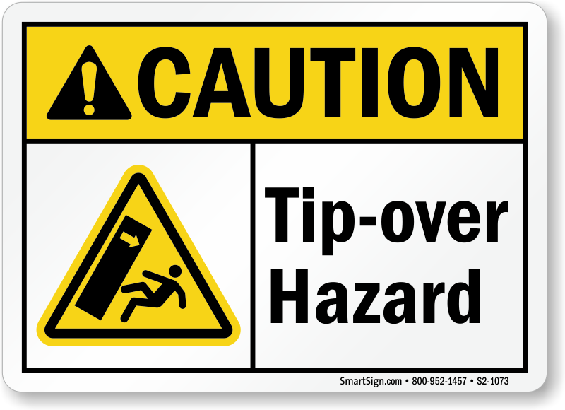 Tip Over Hazard Caution Sign