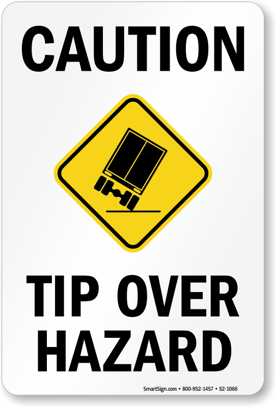 Tip Over Hazard Sign