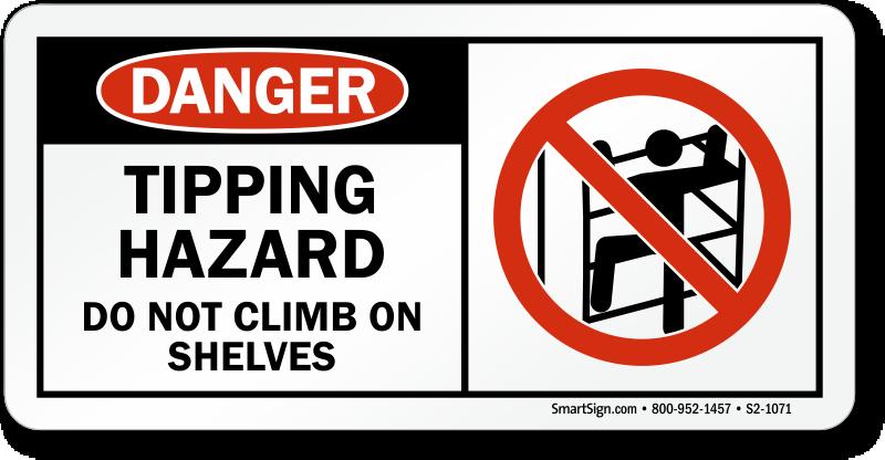 Tipping Hazard Do Not Climb Sign