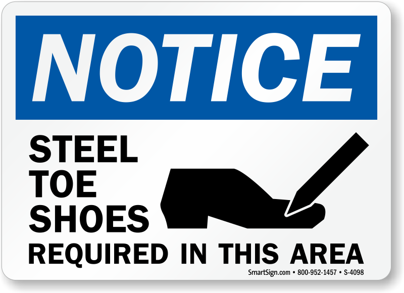 Steel Toe Shoes Required Area Osha Notice Sign Sku S