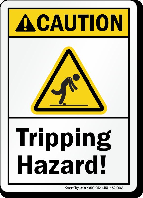 Tripping Hazard Caution Sign