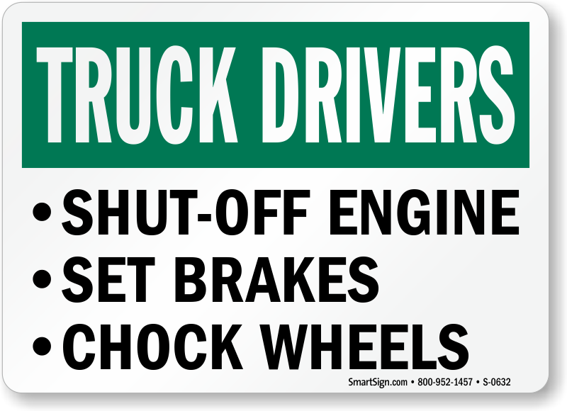 Truck Drivers Engine Chock Wheels Sign