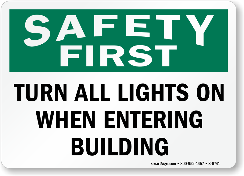 Turn All Lights On When Entering Building Sign