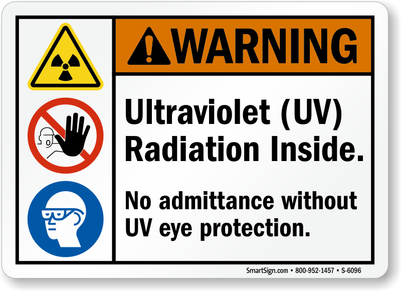 Ultraviolet Radiation Inside ANSI Warning Sign