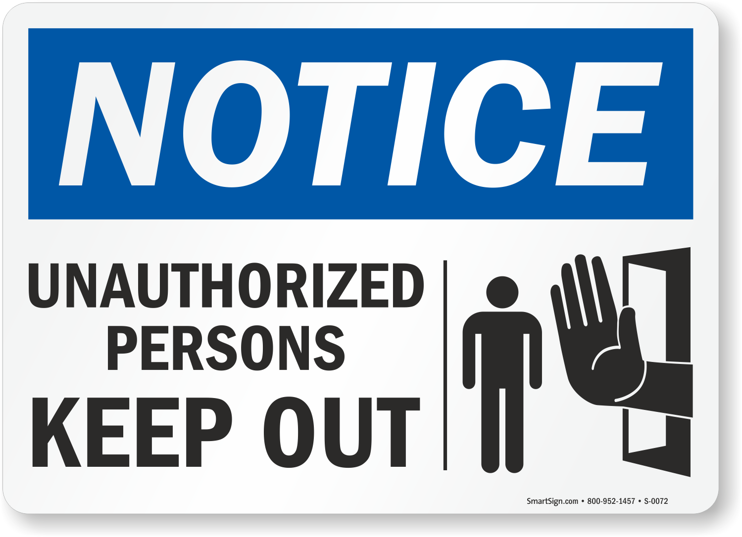 Unauthorized Persons Keep Out Sign With Graphic Sku S
