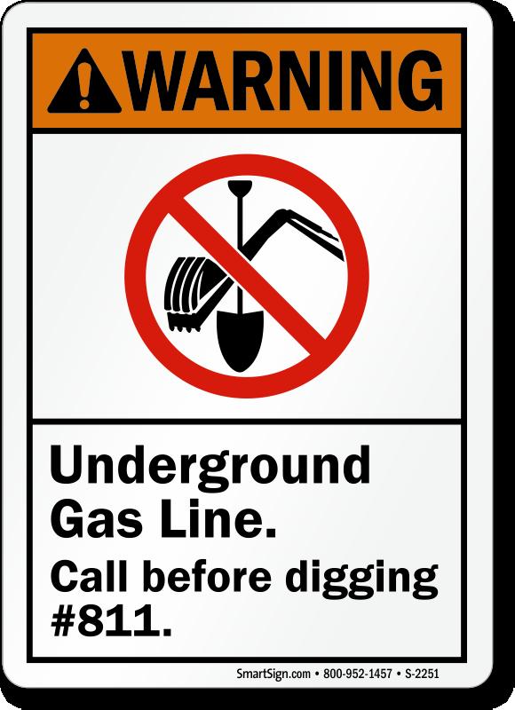 Underground Gas Line Call Before Digging Ansi Warning