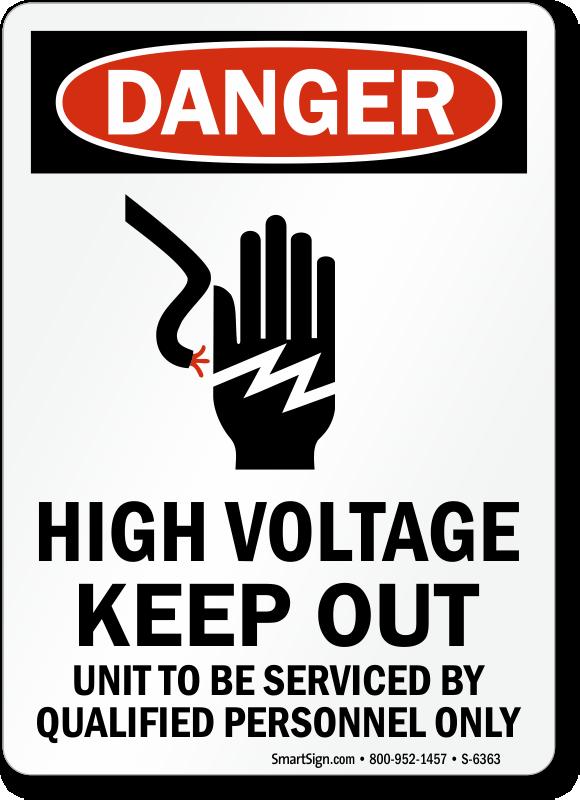 High Voltage Keep Out Osha Danger Sign