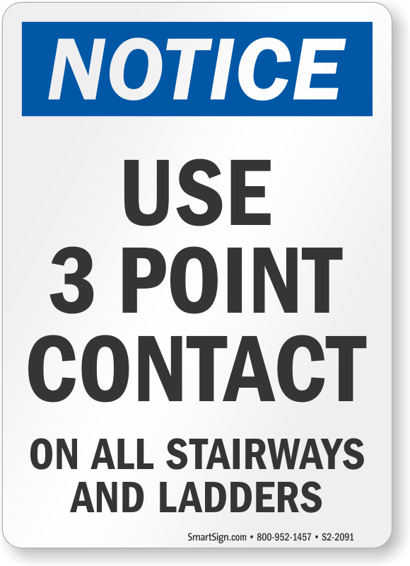 Use 3 Point Contact Ladder Notice Sign