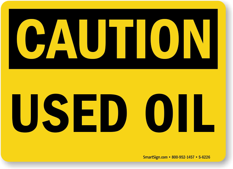 Waste Oil Signs Used Oil Signs Mysafetysign Com