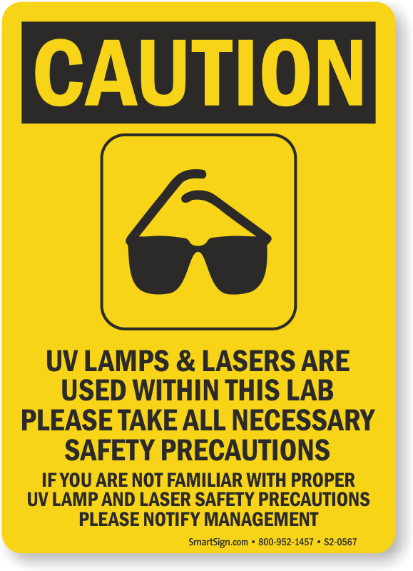 UV Lamps Lasers Used Take Safety Precautions Sign