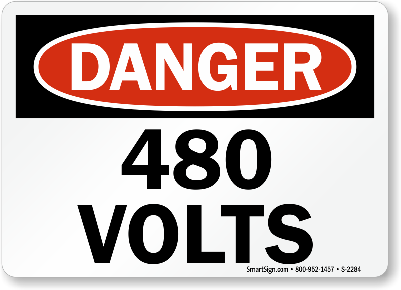 480 Volts High Voltage Warning Sign Sku S 2284