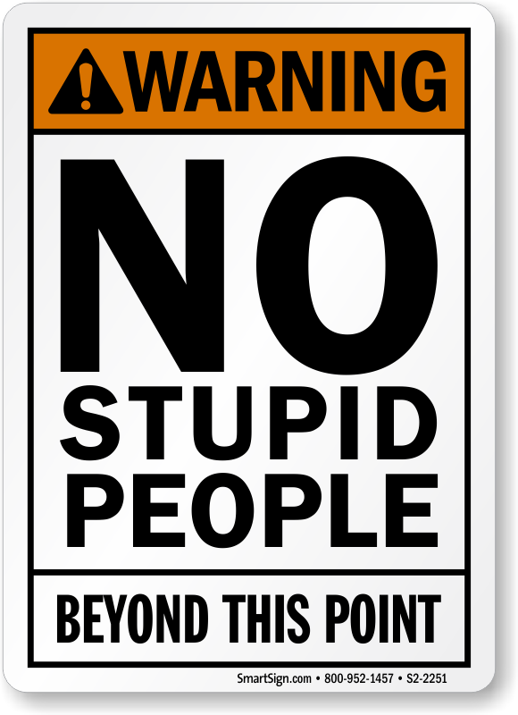 Funny Safety Signs Humorous Safety Signs Labels