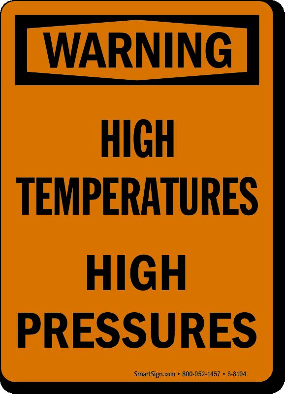 High Pressure Signs High Pressure Warning Signs