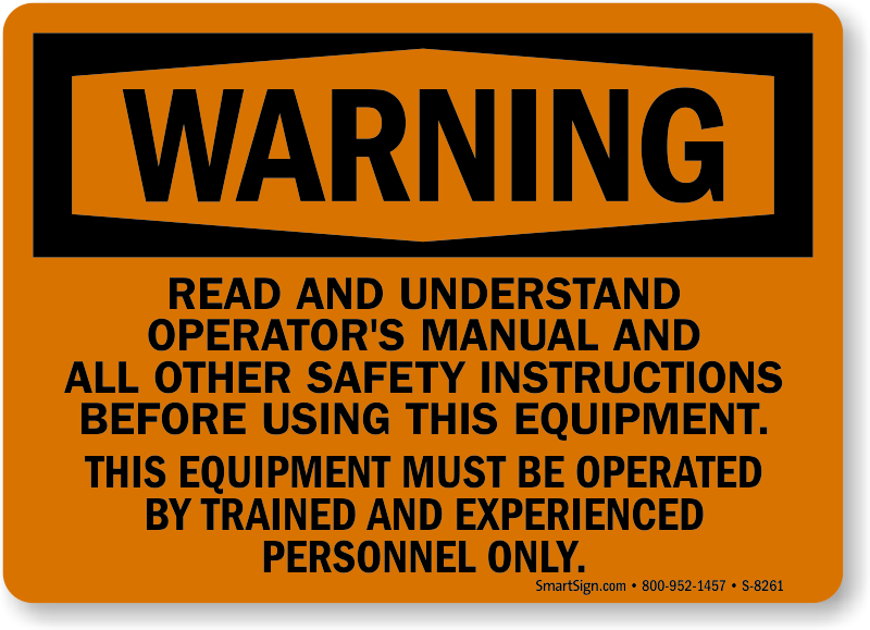 read and understand operator s manual osha warning sign sku s 8261 rh mysafetysign com operator s manualzd1511 operator s manual for 42 bagger toro