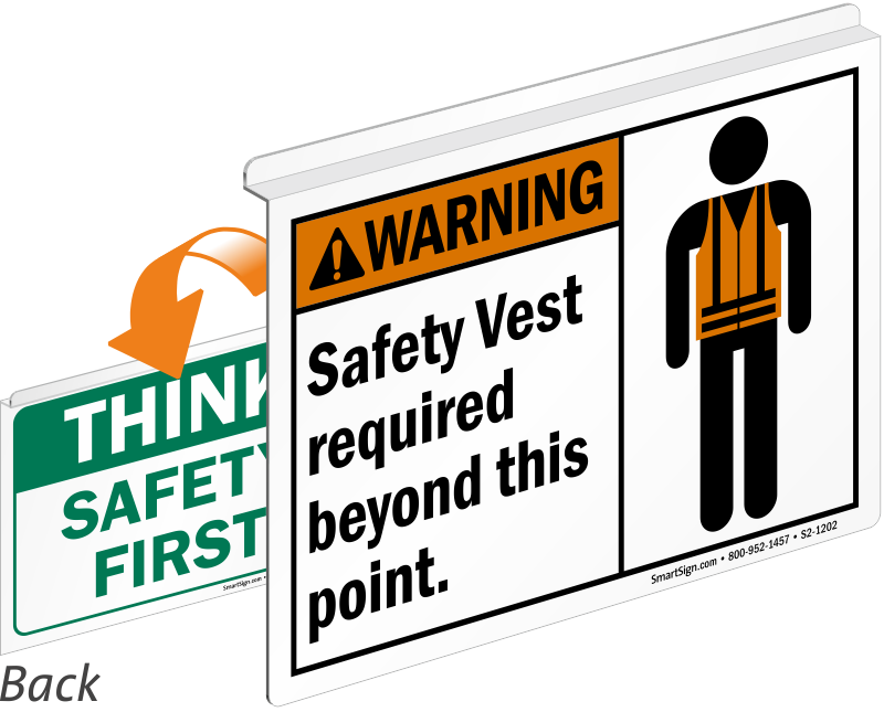 Safety Vest Required, Think Safety First Ceiling Sign