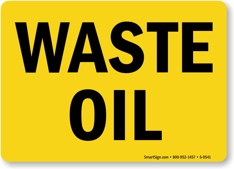 Waste Oil Signs Used Oil Signs Mysafetysign