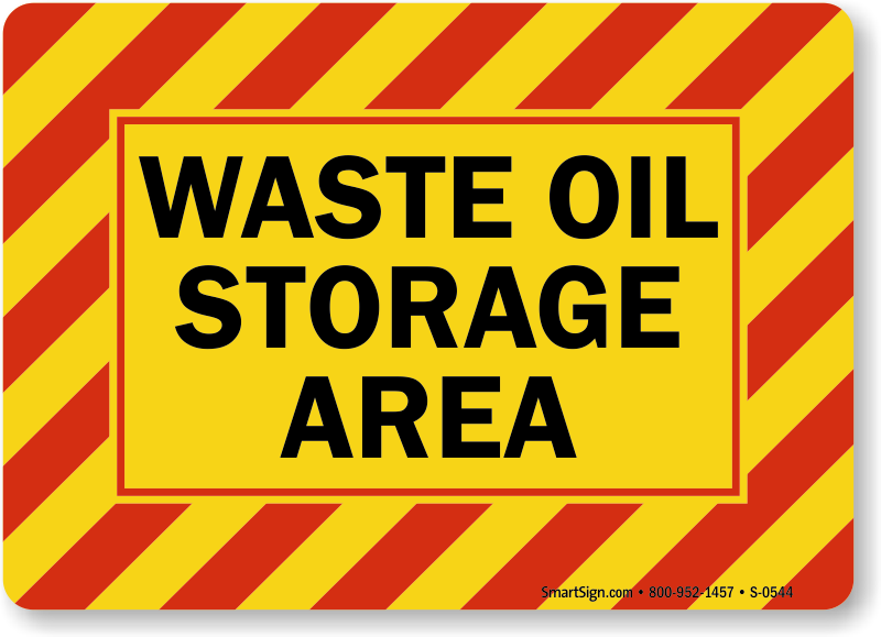 Waste Oil Storage Area Sign