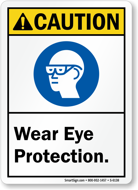 Wear Eye Protection Signs Custom In Stock Templates