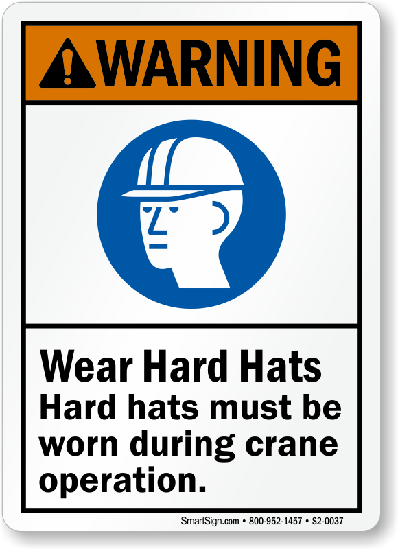 Hard Hats Be Worn During Crane Operation Sign
