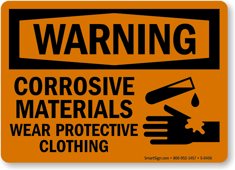 Warning Corrosive Materials Protective Clothing Sign