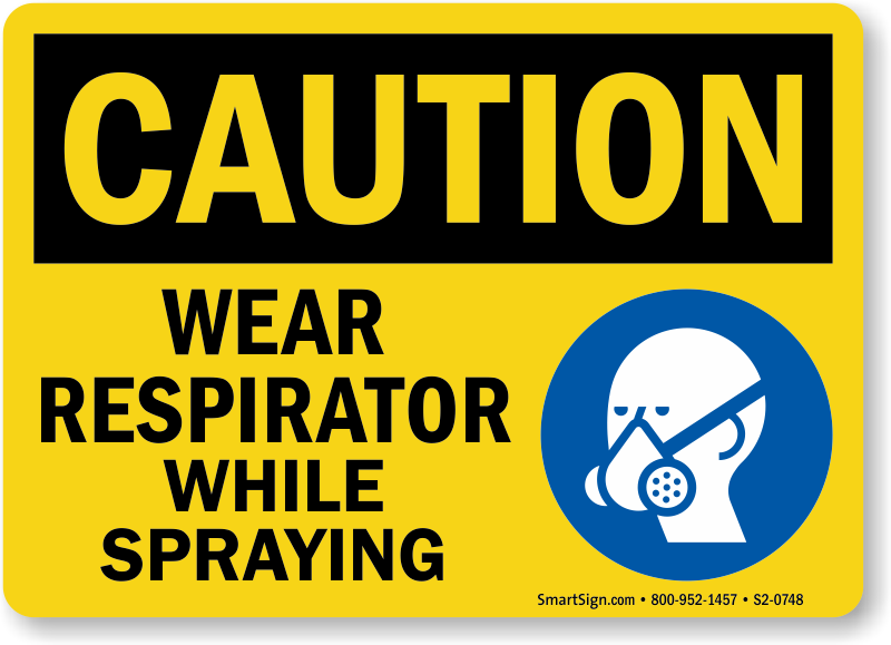 Wear Respirator While Spraying Caution Sign