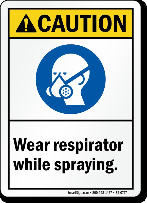 Wear Respirator While Spraying ANSI Sign