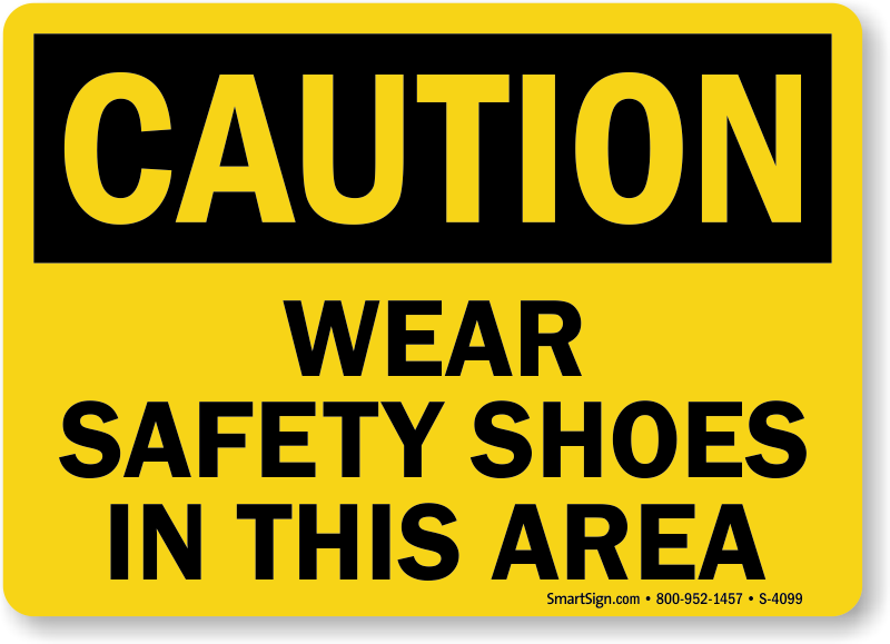 Safety Shoes Signs Safety Shoes Required Signs