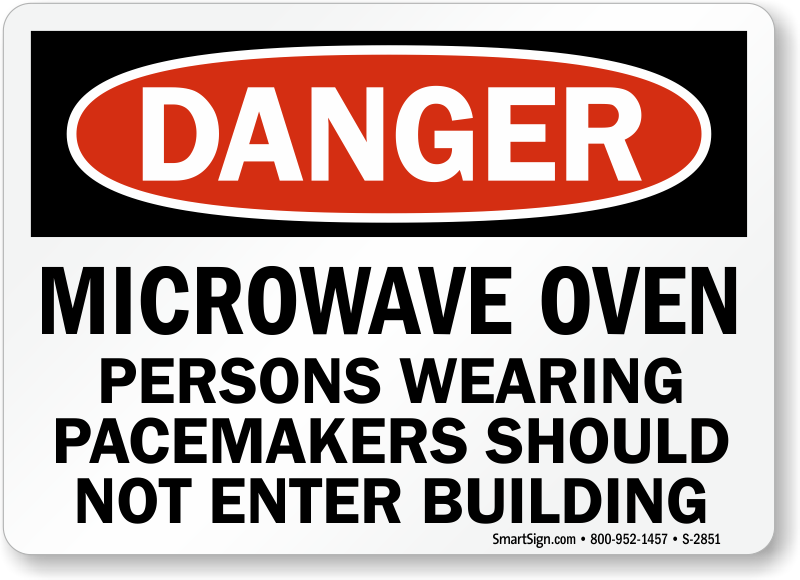 Microwave Persons Wearing Pacemakers Not Enter Building