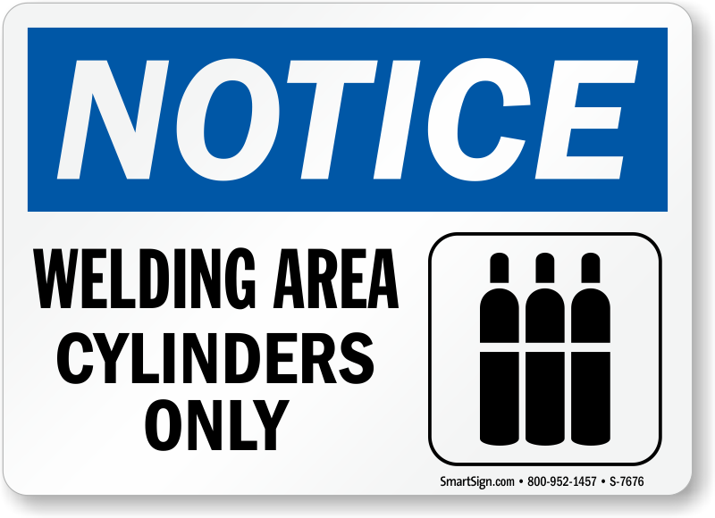 Welding Area Cylinders Only Sign Sku S 7676