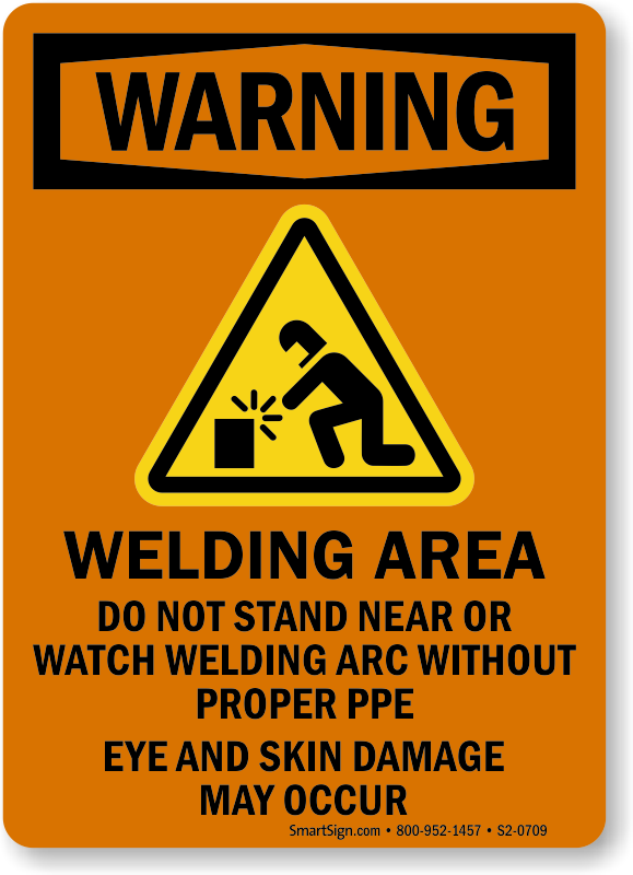 Welding Area Don't Stand Near Welding Arc Sign