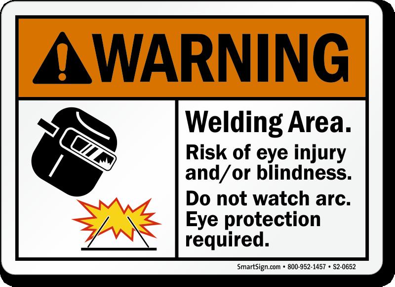 Welding Area Risk Of Eye Injury/Blindness Sign