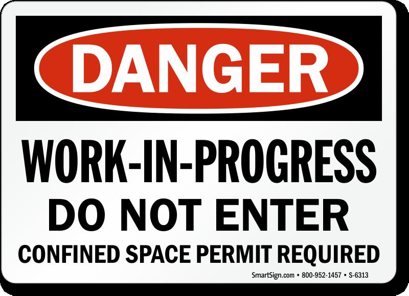 Work In Progress Do Not Enter Danger Sign