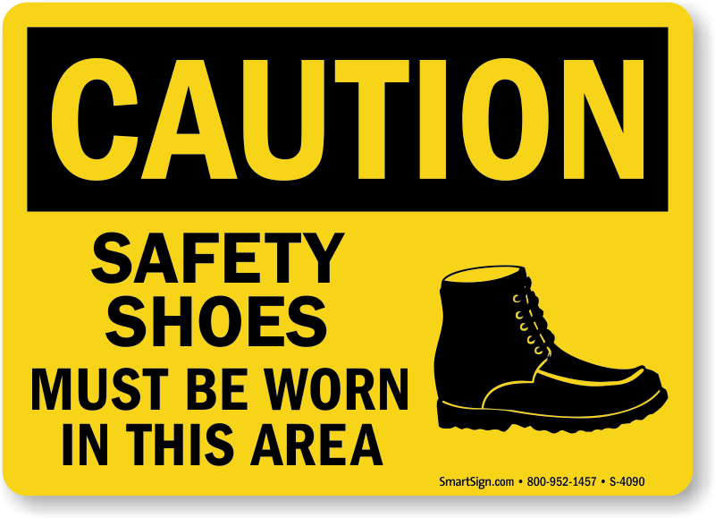 Safety Shoes Must Be Worn Graphic Osha Caution Sign Sku