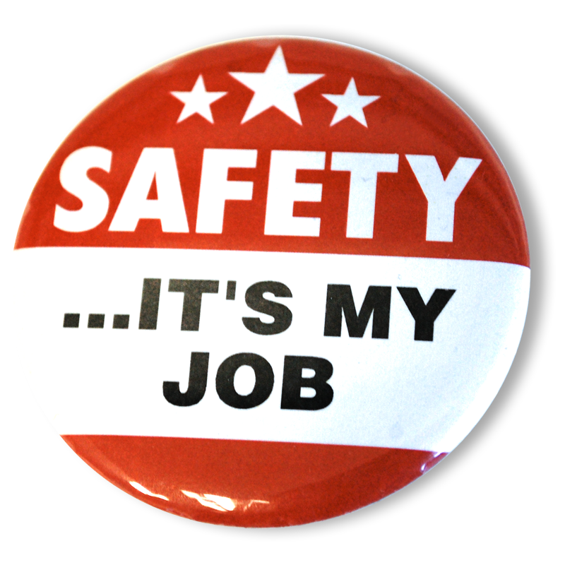 Safety…It's My Job Buttons